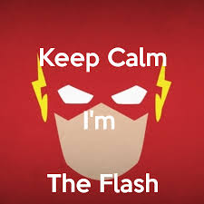 Keep calm im the flash