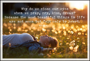 Why do We Close our eyes?...