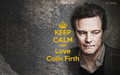 keep calm and love Colin Firth