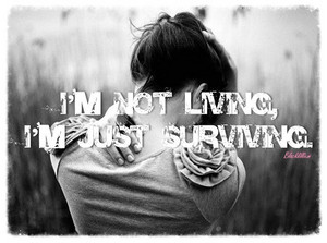 I'm Just Surviving