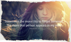 I try to forget...