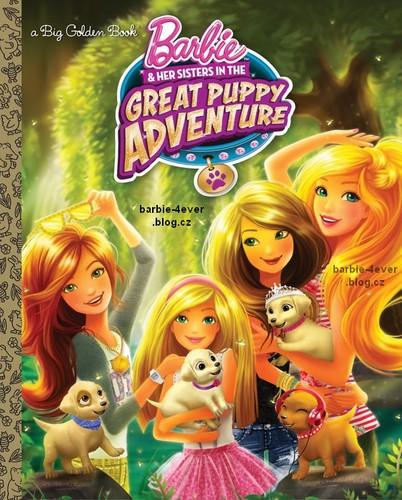 芭比 电影 壁纸 probably containing 日本动漫 entitled 芭比娃娃 & Her Sisters in The Great 小狗 Adventure Book!