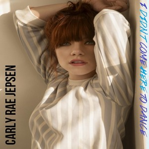 Carly Rae Jepsen - I Didn't Come Here To Dance