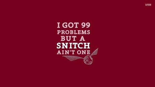 harry potter wallpaper probably with a sign titled I Got 99 Problems