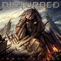 IMMORTALIZED - disturbed photo