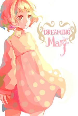Mary | Dreaming Mary