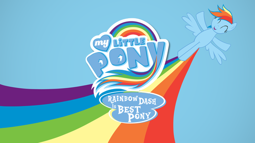 My Little Pony Friendship is Magic wallpaper probably containing a canned meat entitled Rainbow Dash Is Best Pony