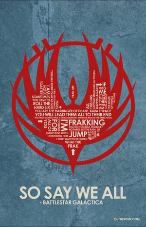 BattleStar Galactica Quote Poster