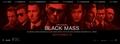 Black mass movie 2015 - banner - movies photo