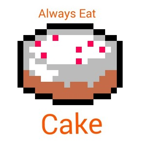 Cake is every MAIN meal