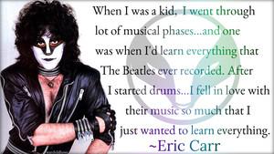 Eric Carr quote