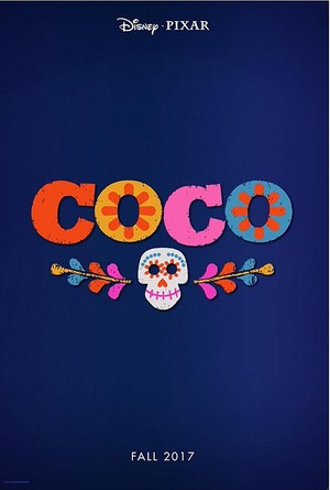 First Poster of Disney Pixar Coco