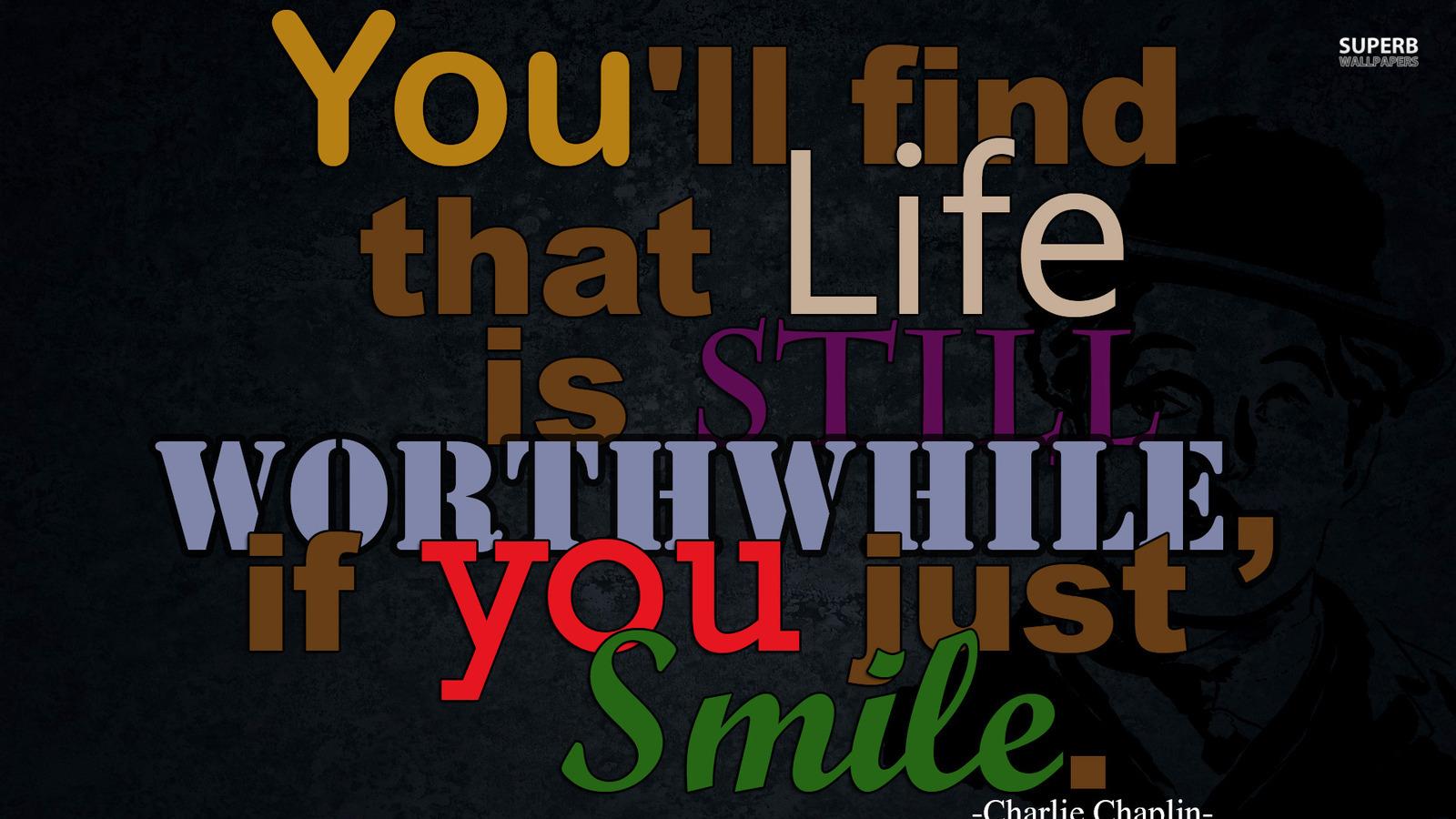 Life is Still Worthwhile