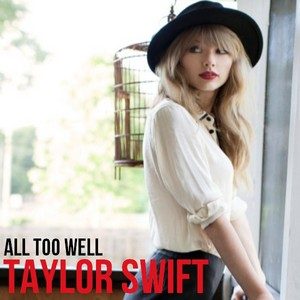 Taylor 迅速, スウィフト - All Too Well