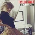 Taylor Swift - Stay Stay Stay - taylor-swift fan art