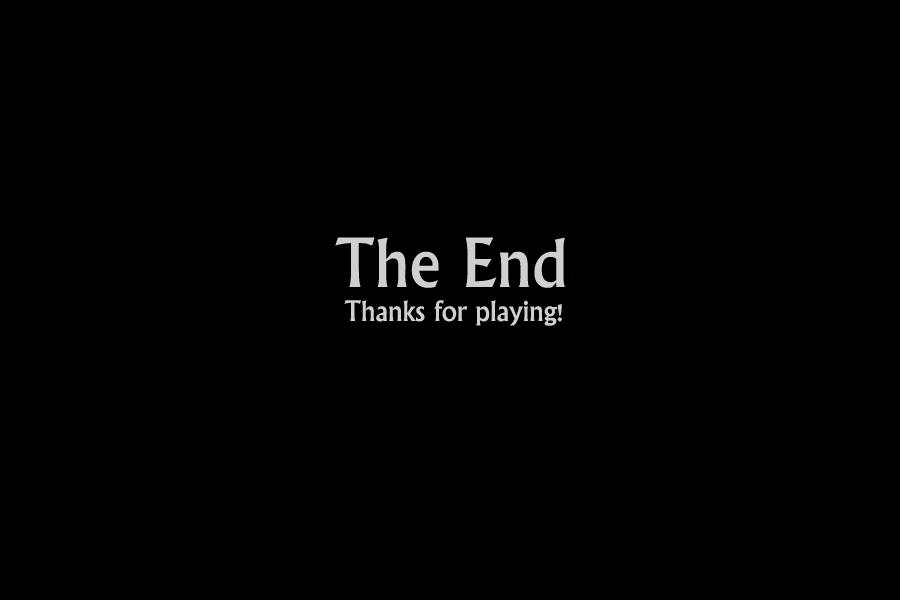 The End Thanks for playing