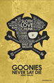The Goonies Quote Poster - the-goonies fan art