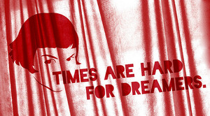 Times are Hard for Dreamers