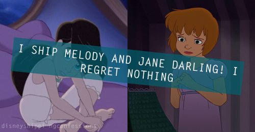 Shipping Confession 1#: Jane (Peter Pan) and Melody