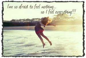 I feel Everything!