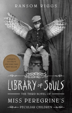 'Library of Souls: The Third Novel of Miss Peregrine's Peculiar Children' Cover