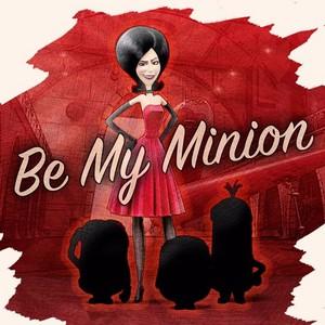 Be My Minion