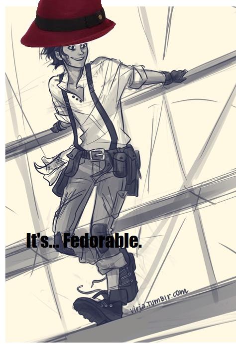 Fedorable... Utterly.