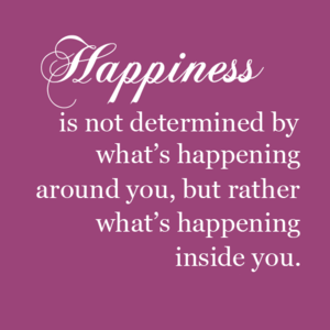 Happiness in you