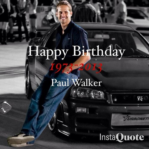 Paul Walker Wallpaper With A Street And Hip Boot Titled Happy Birthday