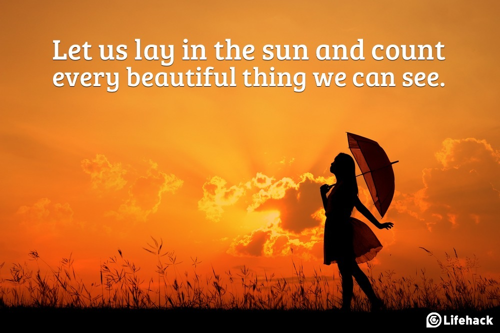 Let Us Lay in the Sun - Quotes Photo (38822591) - Fanpop