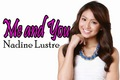 Nadine lustre me and Ты