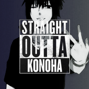 Straight Outta Konoha