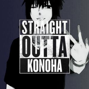 Straight Outta Konoha