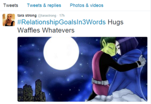Tara Strong BBRae Relationship Goals Tweet