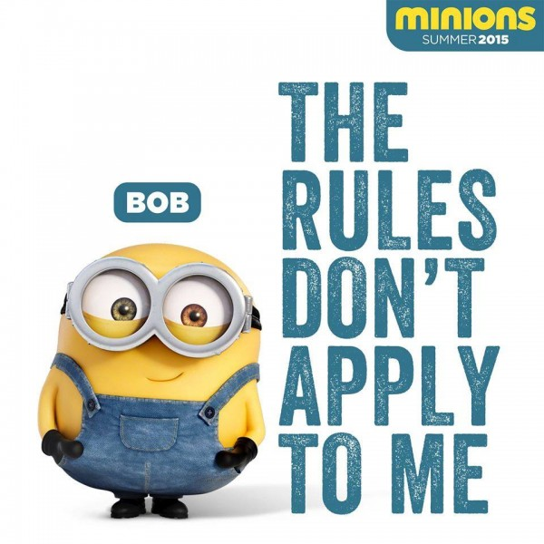 Minions Images The Rules Donu0027t Apply To Me Wallpaper And Background Photos