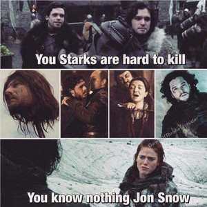 आप Starks are hard to kill