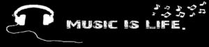 音乐 is life