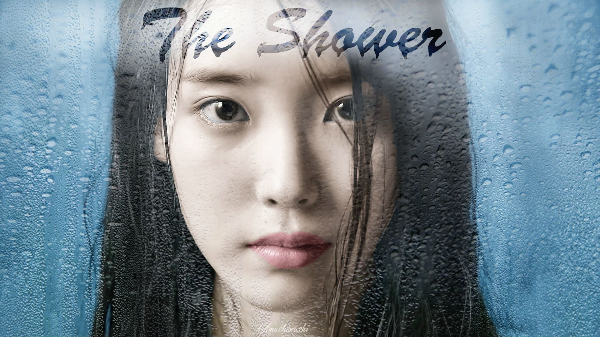 [Teaser 1] IU(아이유) _ The shower(푸르던) Wallpaper 1920x1080 (Ver.2)