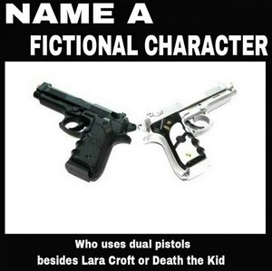 Name a fictional character who uses dual pistols besides Lara Croft या Death the Kid.