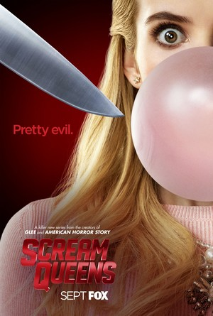"Scream Queens - ""Pretty Evil"" Poster - Emma Roberts as Chanel Oberlin"