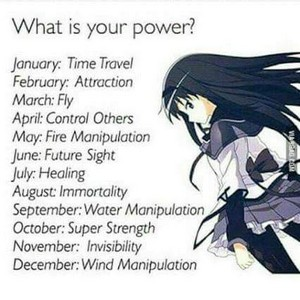 What is your power?