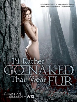 I'd Rather Go Naked Than Wear fourrure ~ 2009