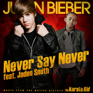 Justin Bieber Jayden Smith Never Say Never Album Cover