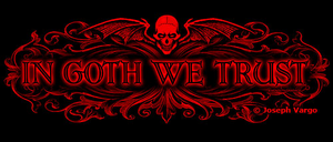 In Goth We Trust