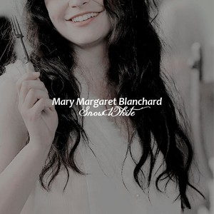 Mary Margaret Blanchard → Snow White