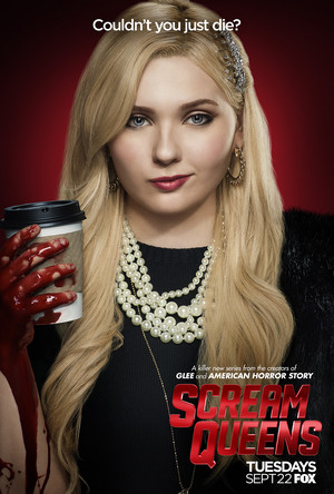 Scream Queens - Season 1 Poster - Abigail Breslin as Chanel 5 / Libby Putney