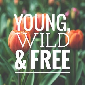 Young, Wild n Free