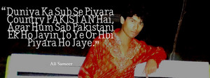 ali sameer quote about pakistan 4
