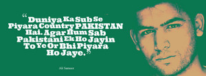 ali sameer quote about pakistan