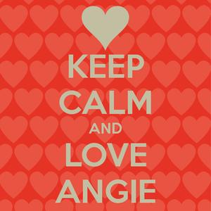 keep calm and Liebe angie